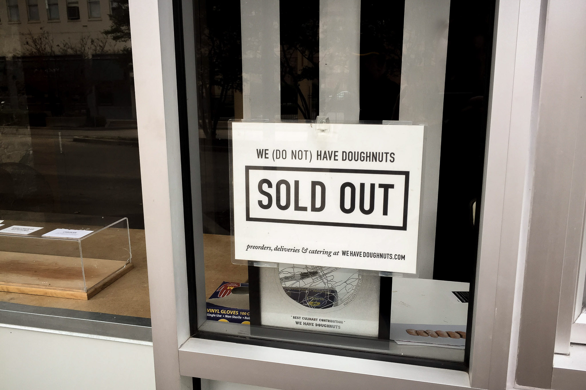 """Sad sign at """"We Have Donuts"""" I do have to give them credit for sign creativity."""